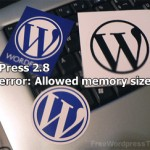 WordPress 2.8.2 Fatal error: Allowed memory size