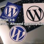 WordPress 2.8.2 Fatal error: Allowed memory size